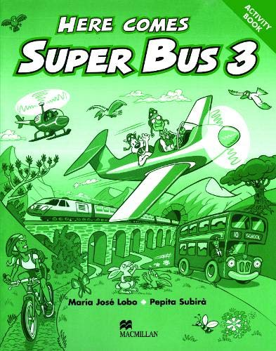 Here Comes Super Bus 3 Activity Book Edition