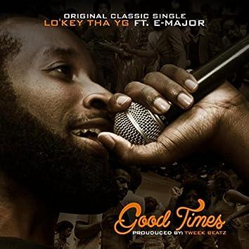 Good Times (feat. E-Major)