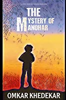 THE MYSTERY OF MANOHAR