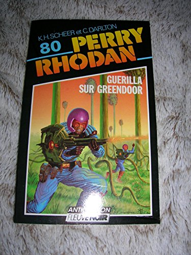 Guerilla sur greendoor (Perry Rhodan)