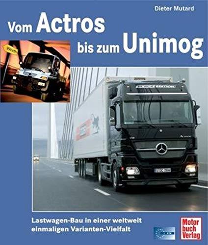 Vom Actros bis zum Unimog: Lastwagen-Bau in einer weltweit einmaligen Varianten-Vielfalt