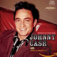 Songs Of Our Soil + Hymns By Johnny Cash + 6(import)
