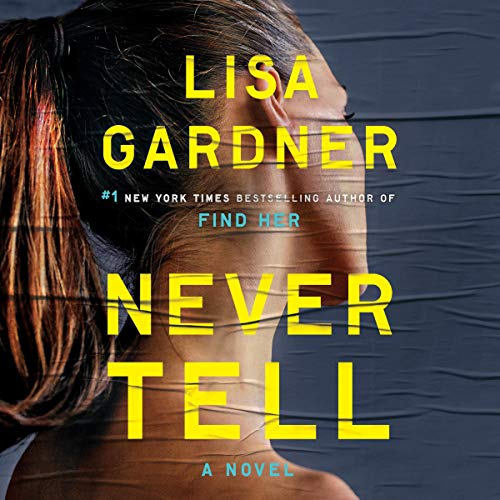 Never Tell audiobook cover art