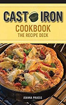 Cast Iron Cookbook: The Recipe Deck by [Joanna Pruess, Battman]