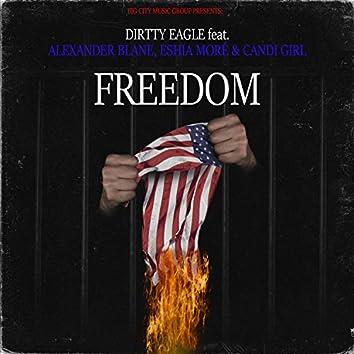 Freedom (feat. Alexander Blane, Eshia Moré & Candi Girl)