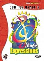 Music Expressions: Grade K [DVD]
