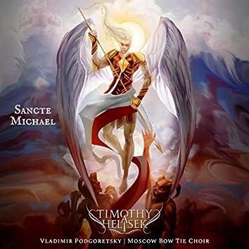 Sancte Michael (feat. Vladimir Podgoretsky & Moscow Bow Tie Choir)