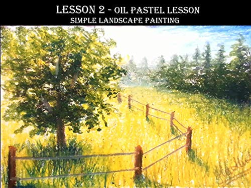 Lesson 2  Oil Pastel Simple Landscape Painting