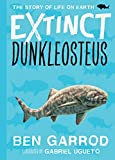 Dunkleosteus (Extinct - The Story of Life on Earth Book...