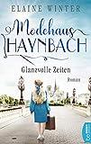 Modehaus Haynbach - Glanzvolle Zeiten von Elaine Winter