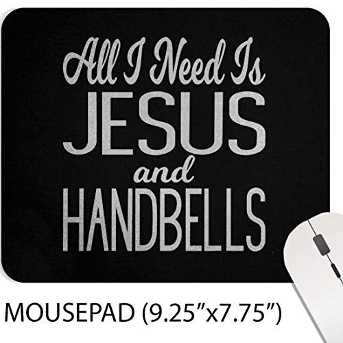 Christian Mouse Pad Jesus Quote Mousepad - Jesus and Handbells Christian Handbell Players Gift T-Shirt Faith Quote 9.25 x 8 Inch Mouse Mat Poster