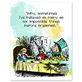 Why Sometimes I've Believed As Many As Six Impossible Things Before Breakfast - 11 x 14 Unframed Alice In Wonderland Watercolor Quote Art - Perfect as Classroom Decor, Children's Bedroom, Book Lovers