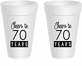 70th Birthday Styrofoam Cups - Cheers to 70 Years (10 cups)