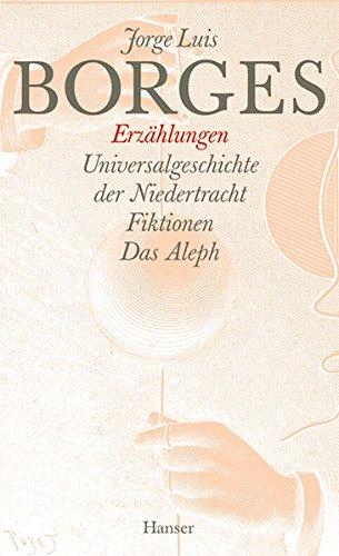 Gesammelte Werke, 9 Bde., Bd.5, Erzählungen: Universalgeschichte der Niedertracht / Fiktion / Das Aleph