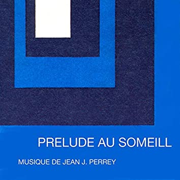 Prelude Au Sommeil (Remastered)