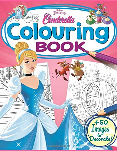 Cinderella Coloring Book: Best Disney Cindrella Coloring & Activity Book for Kids All Ages / Perfect Gift for Children / +50 High Quality Images