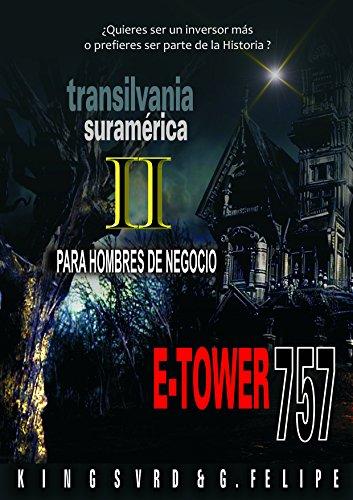 E-TOWER 757 Negocios: Para inversionistas y emprendedores (Spanish Edition)