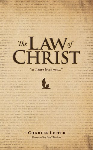 The Law of Christ (English Edition)