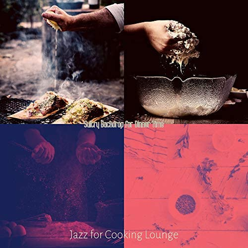 Jazz for Cooking Lounge