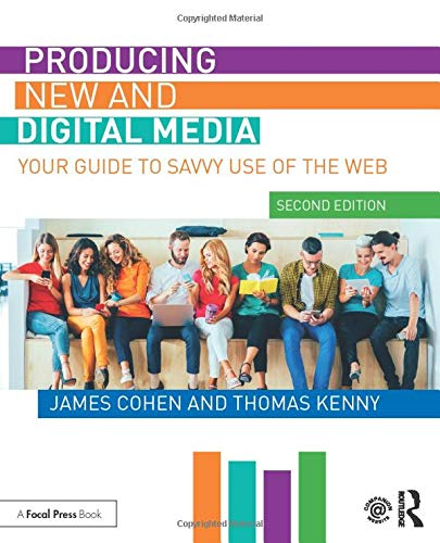 Compare Textbook Prices for Producing New and Digital Media 2 Edition ISBN 9780367192341 by Cohen, James