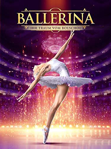 Ballerina: Ihr Traum vom Bolschoi