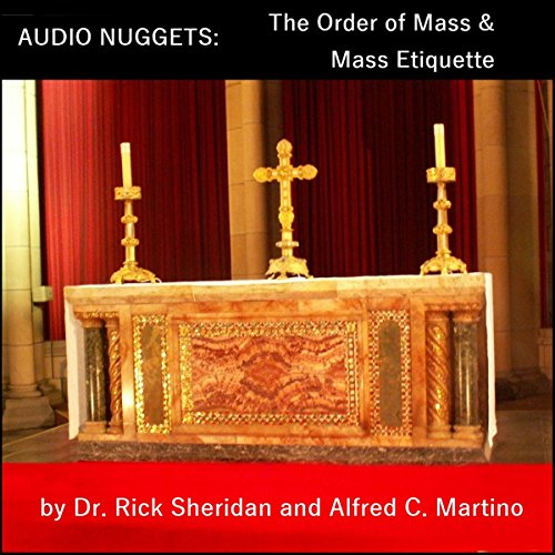 Audio Nuggets: The Order of Mass & Mass Etiquette audiobook cover art