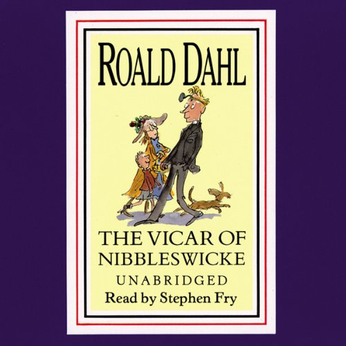 The Vicar of Nibbleswicke and Other Stories  audiobook cover art