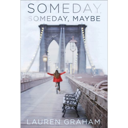 Someday, Someday, Maybe audiobook cover art