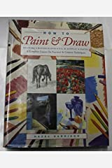 how to Paint & Draw Hardcover