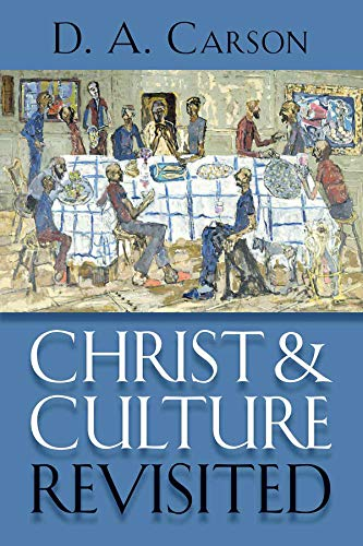 Christ and Culture Revisited (English Edition)