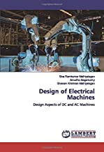 Design of Electrical Machines: Design Aspects of DC and AC Machines