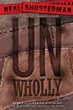 UnWholly (2) (Unwind Dystology)