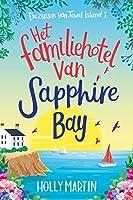 Het familiehotel van Sapphire Bay (Zussen van Jewel Island Book 1)