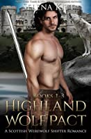 Highland Wolf Pact Boxed Set 1517241200 Book Cover