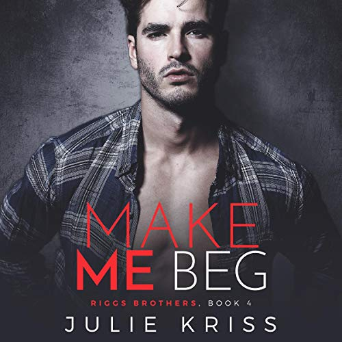 Make Me Beg audiobook cover art