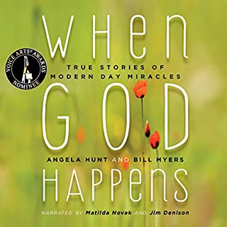 When God Happens: True Stories of Modern Day Miracles audiobook cover art