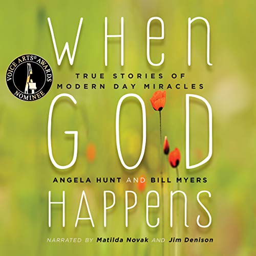 When God Happens: True Stories of Modern Day Miracles cover art