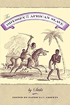The Odyssey of an African Slave by [Sitiki, Patricia C Griffin]