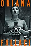 Image of Oriana Fallaci: The Journalist, the Agitator, the Legend