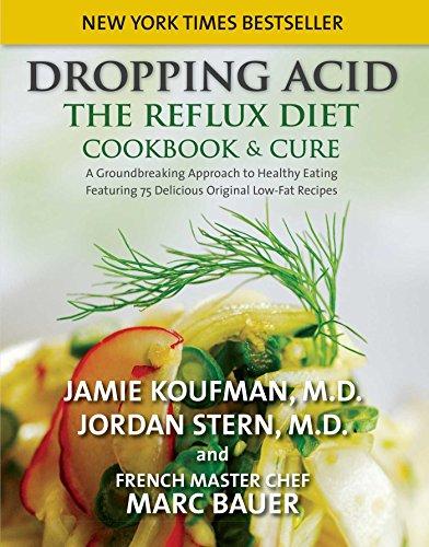 Dropping Acid: The Reflux Diet Cookbook & Cure eBook: Koufman, Jamie,  Stern, Jordan: Amazon.co.uk: Kindle Store