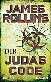 Der Judas-Code: Roman (SIGMA Force 4) (German Edition)