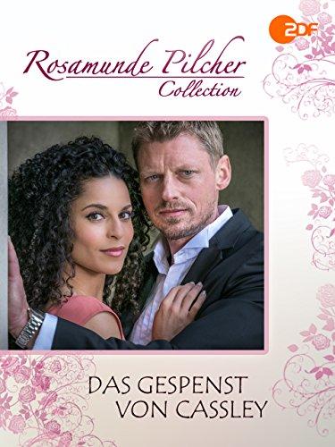 Rosamunde Pilcher: Das Gespenst von Cassley