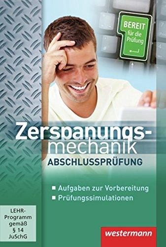 Zerspanungsmechanik Abschlussprüfung: CD-ROM Einzelplatzlizenz