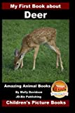 My First Book about Deer - Amazing Animal Books - Children's Picture Books