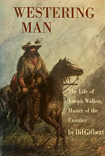 Easy You Simply Klick Westering Man The Life Of Joseph Walker Book Download Link On This Page And Will Be Directed To Free Registration Form