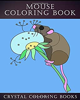 Mouse Coloring Book: 30 Simple Line Drawing Mouse Coloring Pages (Animal) (Volume 3)