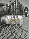 Rennes - Années 1950 - Photographies de Louis Mélou
