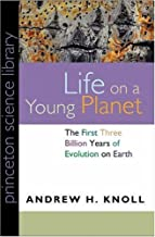 By Andrew H. Knoll - Life on a Young Planet: The First Three Billion Years of Evolution on Earth (1st Edition)