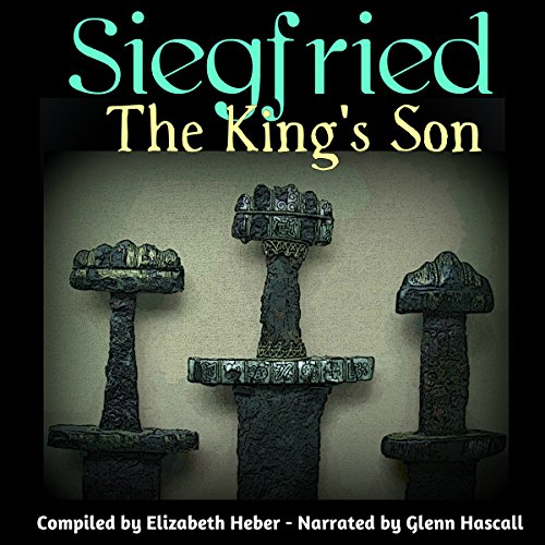 Siegfried, The King's Son cover art