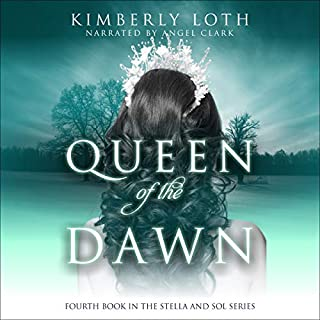 Queen of the Dawn     Stella and Sol, Book 4              By:                                                                                                                                 Kimberly Loth                               Narrated by:                                                                                                                                 Angel Clark                      Length: 5 hrs and 52 mins     Not rated yet     Overall 0.0